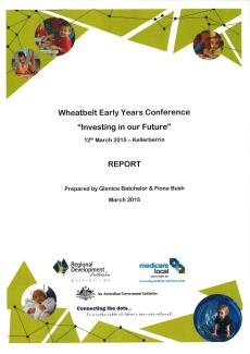 Wheatbelt Early Years Conference Report