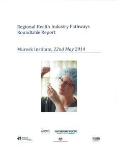 Regional Health Industry Pathways Roundtable Report