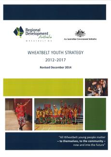 Wheatbelt Youth Strategy 2012 - 2017