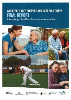 Wheatbelt Aged Support & Care Solutions Report